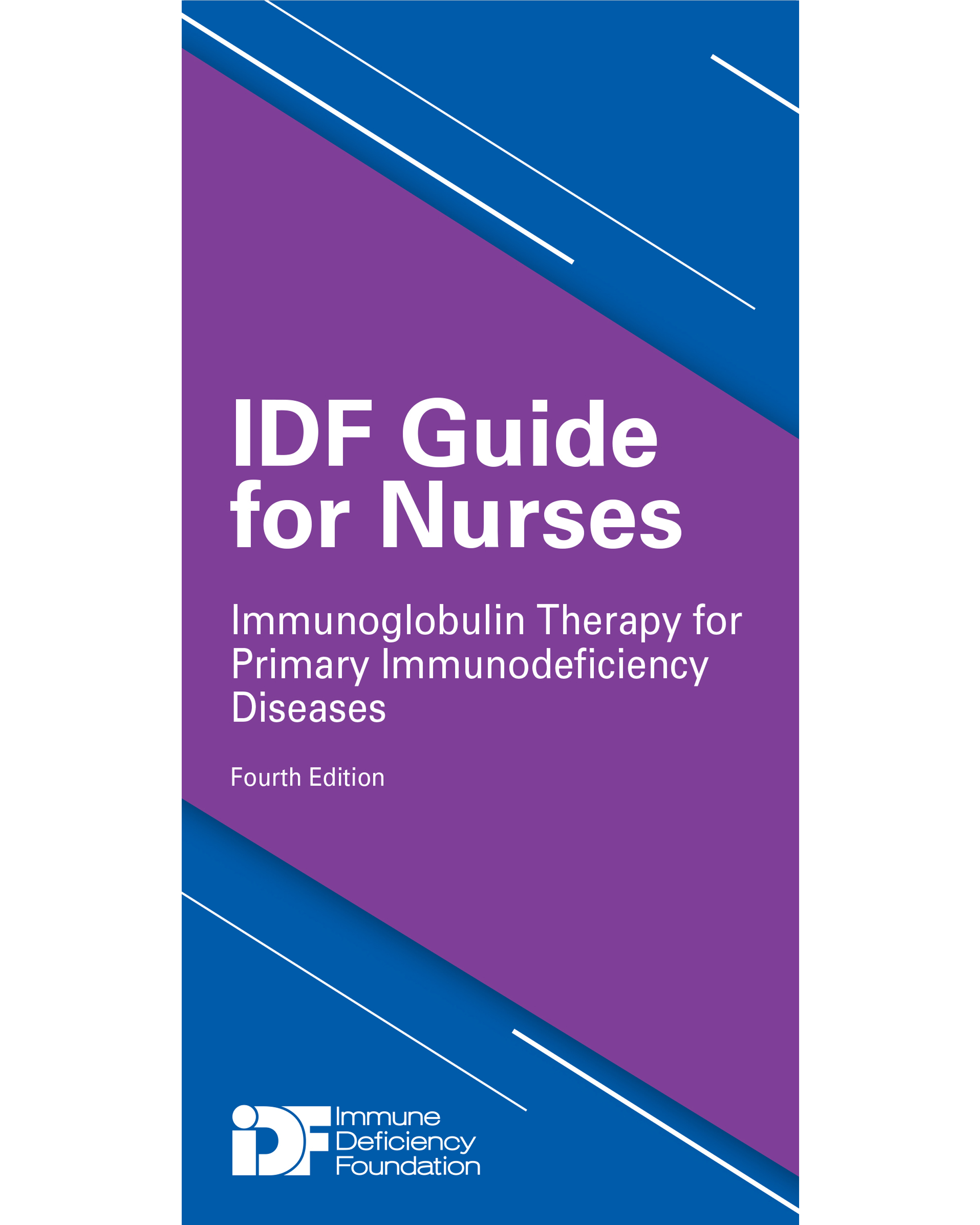 IDF Guide for Nurses Immunoglobulin Therapy for Primary ...